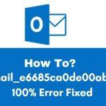 [pii_email_e6685ca0de00abf1e4d5] Error Code Fixed