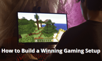 How to Build a Winning Gaming Setup