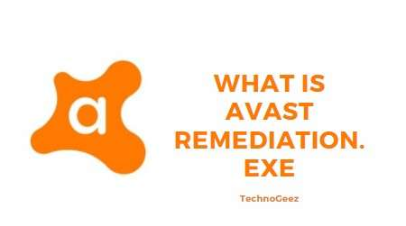 What is Avast Remediation EXE